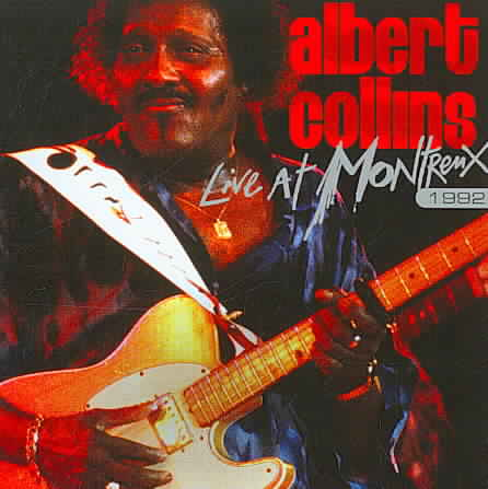 LIVE AT MONTREUX 1992 BY COLLINS,ALBERT (CD)