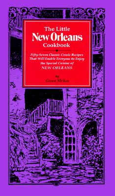 The Little New Orleans Cookbook By McKee, Gwen